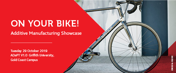 On your bike! Additive Manufacturing Showcase October 2019